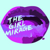 The Girl Mirage®
